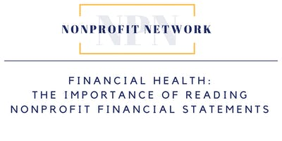 Financial Health: The Importance of Understanding Nonprofit Financial Statements