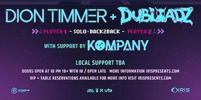 Dion Timmer + Dubloadz - Neon Phantom Tour | IRIS ESP101 Learn to Believe | Saturday April 27