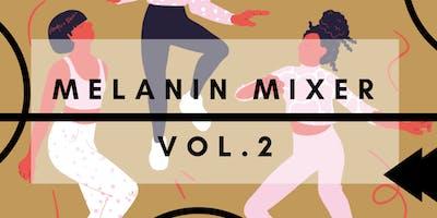 Melanin Mixer Vol.2