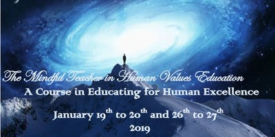 The Mindful Teacher in Human Values Education Workshop Series