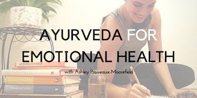 Ayurveda for Emotional Health