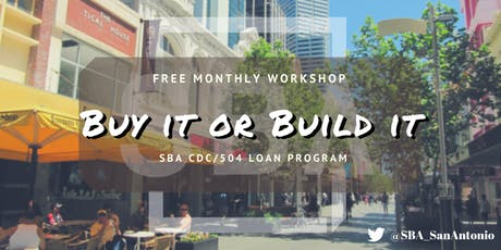 Buy or Build It: SBA CDC/504 Loan Program tickets