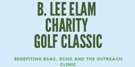 B. LEE ELAM CHARITY GOLF CLASSIC - BSAC