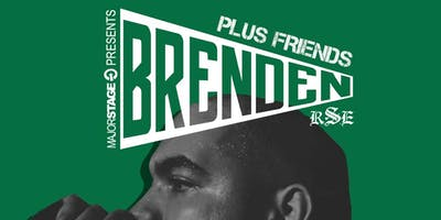 MajorStage Presents: BRENDEN Plus Friends (Early Show)