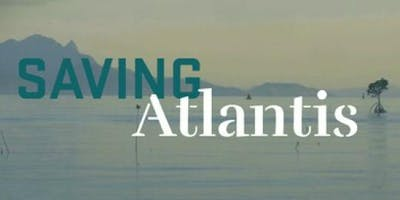Louisville Grows' Film Series: Saving Atlantis