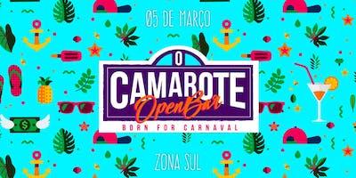 O Camarote: Born for Carnaval   Open Bar