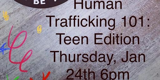 Human Trafficking 101: Teen Edition