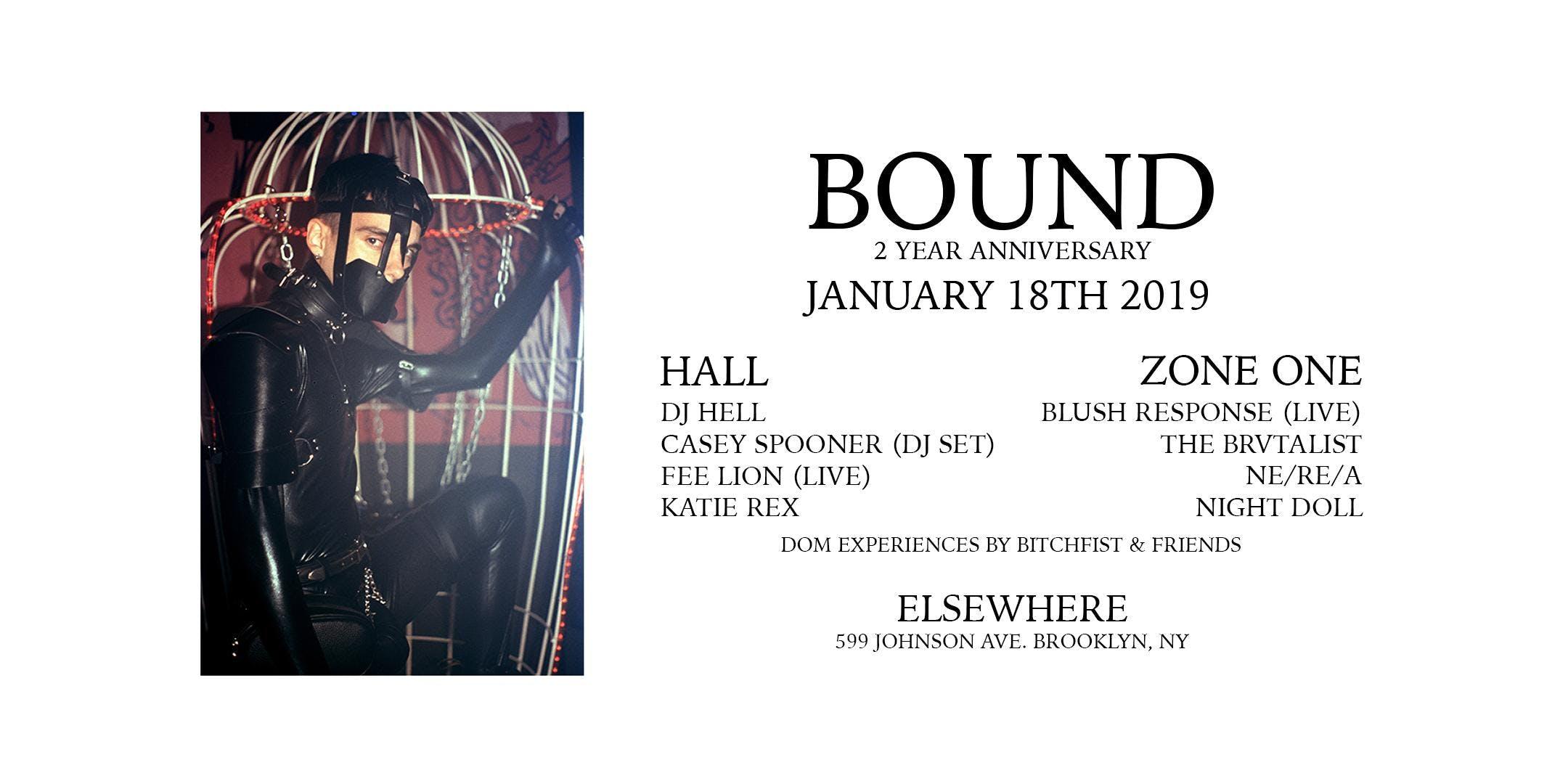 BOUND 2 Year Anniversary w/ DJ Hell , Casey Spooner DJ set, Blush Response (live), Fee Lion (live), The Brvtalist, Ne/Re/A, Katie Rex & Night Doll