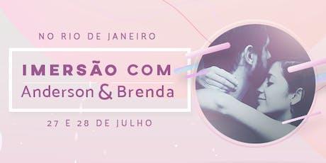 Imersão com Anderson e Brenda no Rio ingressos