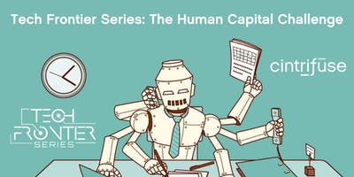 Tech Frontier Series: The Human Capital Challenge