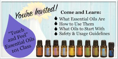 """""""Touch & Feel"""" Essential Oils 101 Class"""