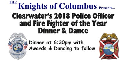 Clearwater's 2018 Police Officer and Fire Fighter of the year Dinner