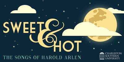 """""""Sweet and Hot: The Songs of Harold Arlen"""""""