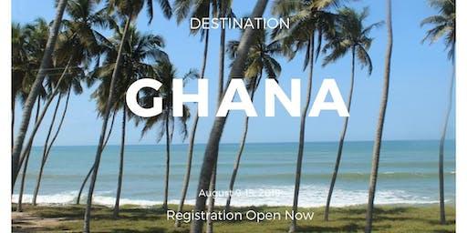 GHANA EXPREIENCE 2019