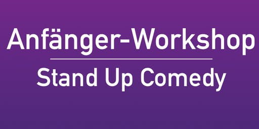 Stand Up Comedy - Anfänger Workshop