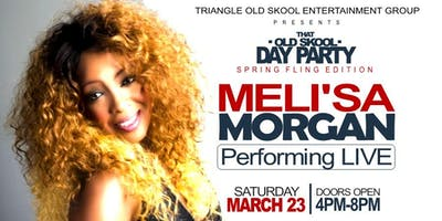 That Old Skool Day Party Featuring Meli'Sa Morgan Performing LIVE!