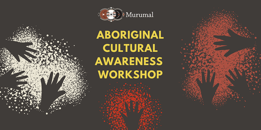 Aboriginal Cultural Awareness Workshop in Sydney - July 2019