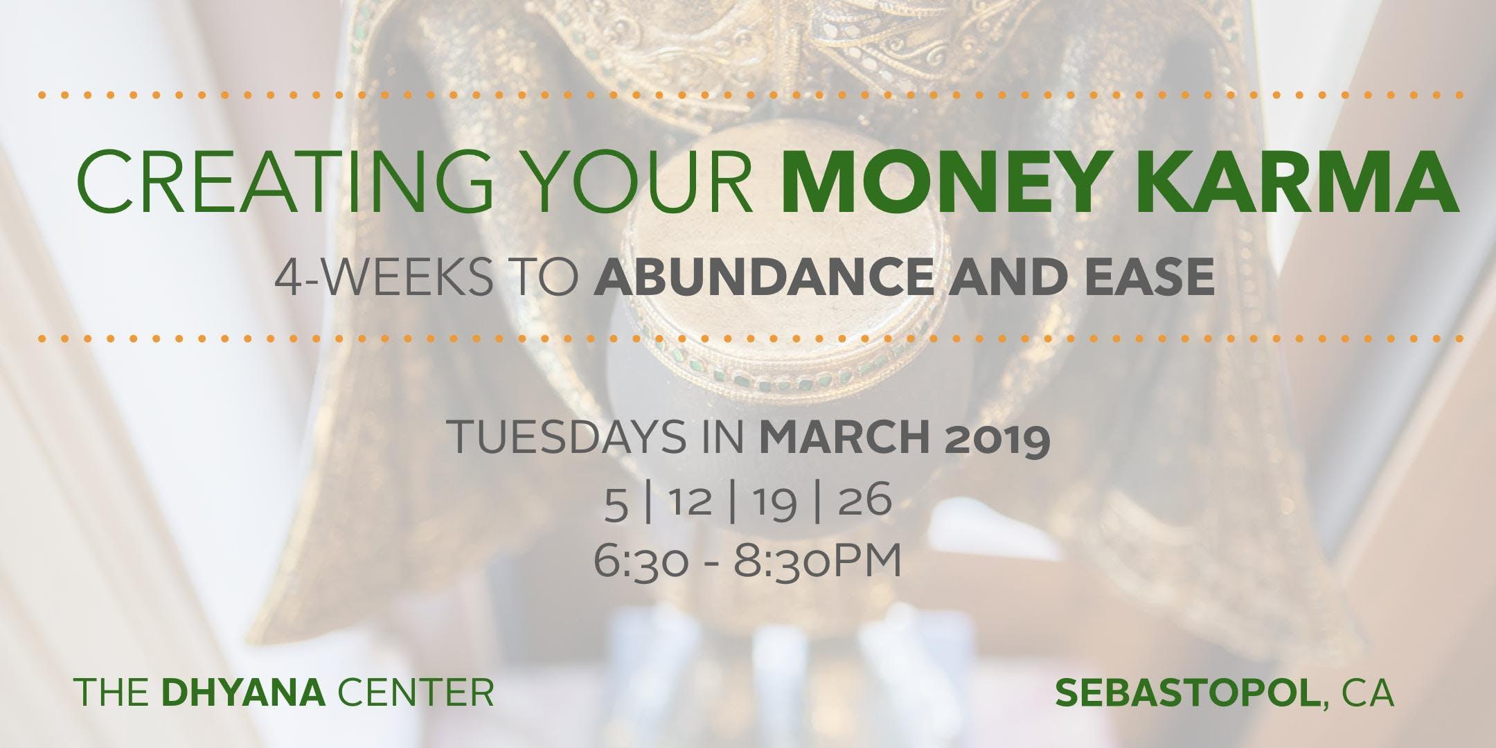 Creating Your Money Karma: 4 Weeks to Abundance and Ease