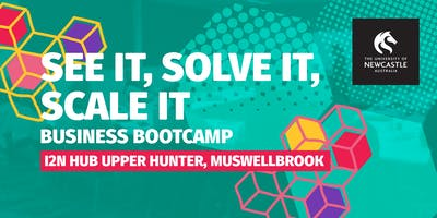 See It, Solve It, Scale It Business Bootcamp