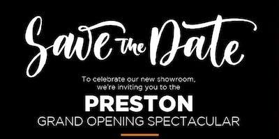 Preston Grand Opening Spectacular