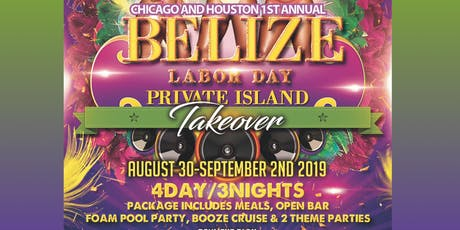Belize Labor Day Weekend Private Island Takeover tickets