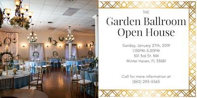 The Garden Ballroom Open House