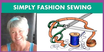 SIMPLY FASHION SEWING- Wednesday