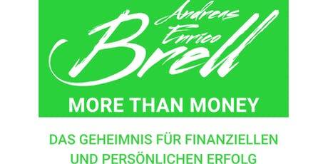 MORE THAN MONEY - Das Geheimnis für finanziellen und persönlichen Erfolg Tickets