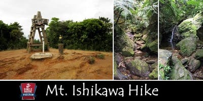 Mt.Ishikawa Hike