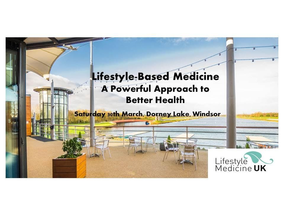 LIFESTYLE-BASED MEDICINE - A POWERFUL APPROAC