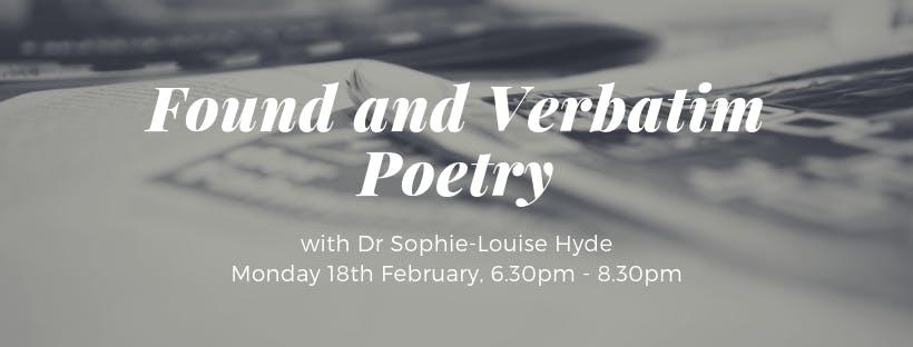 Found and Verbatim Poetry