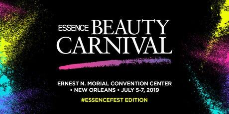 2019 ESSENCE FESTIVAL: Beauty Carnival tickets
