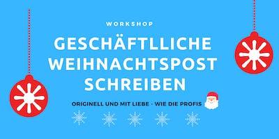 Workshop: Geschäftliche Weihnachtspost schreiben
