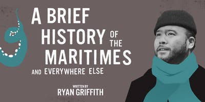 A Brief History of the Maritimes and Everywhere Else