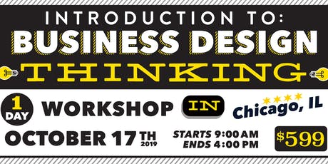 Intro to Business Design Thinking, Chicago, IL tickets