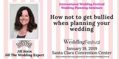 Seminar for Brides & Grooms: How Not to Get Bullied When Planning Your Wedding