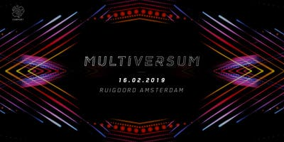 MULTIVERSUM by Comport   Cosmic Love Special   Ruigoord Amsterdam