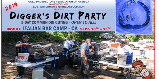 2019 Digger's Dirt Party: 5-Day Common GOLD Dig Outing at Italian Bar