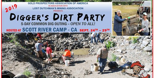 2019 Digger's Dirt Party: 5-Day Common GOLD Dig Outing at Scott River