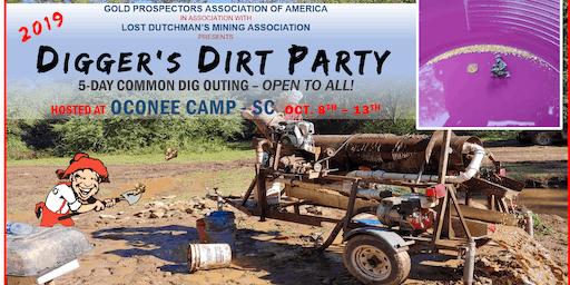 2019 Digger's Dirt Party: 5-Day Common GOLD Dig Outing at Oconee