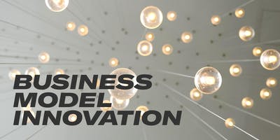 Afterwork Masterclass: Business Model Innovation