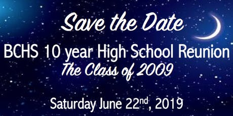 BCHS Class of 2009 High School Reunion tickets
