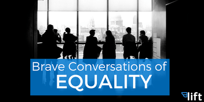 Brave Conversations of Equality