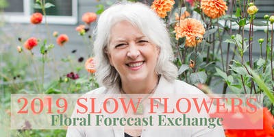 2019 Floral Forecast w/ SLOW FLOWERS & Johnny's Seeds