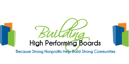 September - Building High Performing Boards: Laying the Foundation
