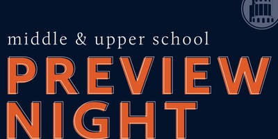 Middle & Upper School Preview Night(6th-12th Grade)