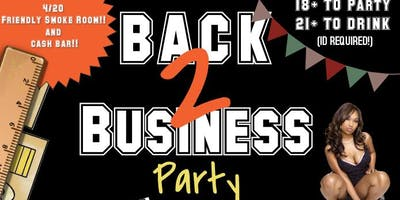BACK 2 BUSINESS PARTY