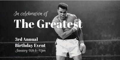 3rd Annual - In Celebration of THE GREATEST Event