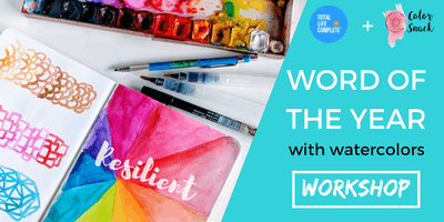 Word of the Year with Watercolors - Workshop