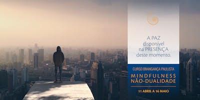 Curso 5 semanas Mindfulness Não-Dualidade - Bragança Paulista - G34